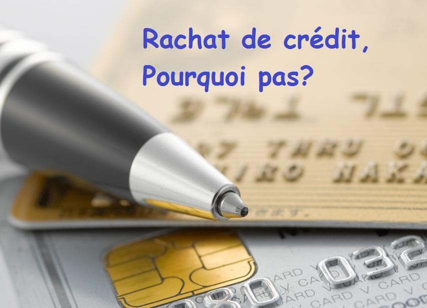 banques rachat de crédit