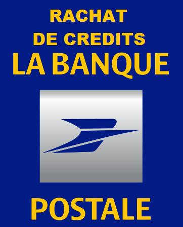 rachat crédit banque postale