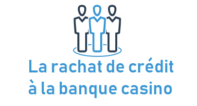 casino banque rachat