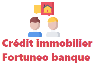 credit immobilier fortuneo banque