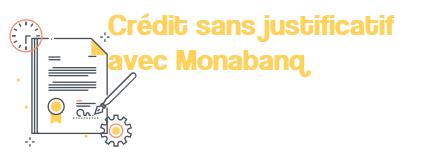 pret sans jutificatif monabanq