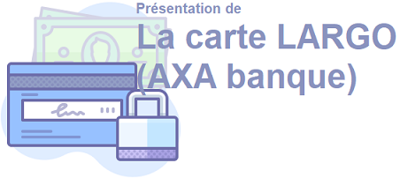 carte largo axa