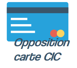 Opposition carte banque cic